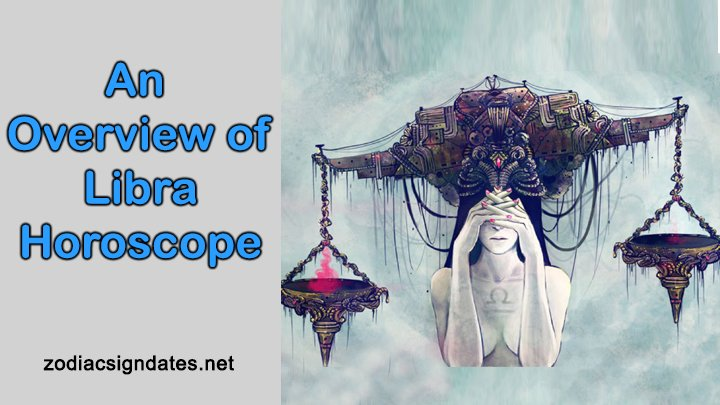 An Overview of Libra Horoscope