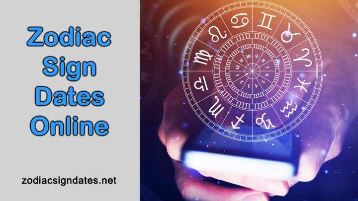 Zodiac Sign Dates Online